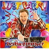 Justin Fletcher - Just Party 2015 CD (New And Sealed) Inc. Hands Up & Let It Go
