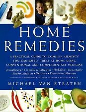 Home Remedies: A Practical Guide to Common Ailments You Can Safely Treat at Home