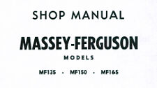 MASSEY FERGUSON Tractor Workshop Manual: MF135 MF150 MF165