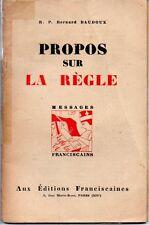 PROPOS SUR LA REGLE   MESSAGES FRANCISCAINS  RP BAUDOUX  1942