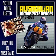 Australian Motorcycle Heroes 1949 To 1989 Don Cox & Will Hagon Hardcover 1989