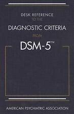 Desk Reference to the Diagnostic Criteria from DSM-5 by American Psychiatric...