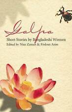 Galpa: Short Stories by Bangladeshi Women  Very Good Book