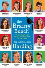 The Brainy Bunch: The Harding Family's Method to College Ready by Age -ExLibrary