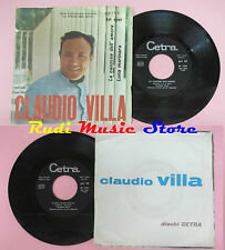 LP 45 7'' CLAUDIO VILLA La canzone dell'amore Luna marinara 1965 CETRA cd mc dvd