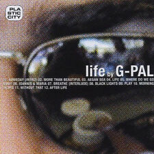 G-PAL = life by G-PAL =PLASTIC CITY= FINEST TECH HOUSE GROOVES !!