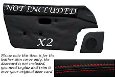 RED STITCH FITS  MAZDA MX5 MK1 MIATA EUNOS 89-1997 2X DOOR CARD LEATHER COVERS