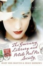 The Guernsey Literary and Potato Peel Pie Society ' Shaffer, Mary Ann