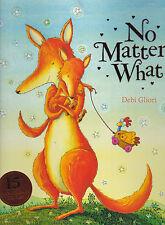 No Matter What by Debi Gliori (Paperback, 2014) New Book