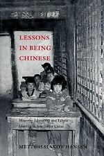 Studies on Ethnic Groups in China: Lessons in Being Chinese : Minority...