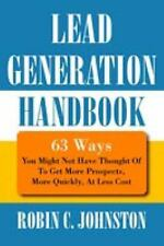 Lead Generation Handbook: 63 Ways You Might Not Have Thought Of To Get More Pros