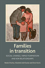 Families in Transition: Social Change, Family Formation and Kin Relationships, C