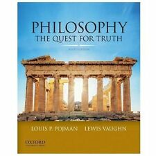 Philosophy: The Quest For Truth by Pojman, Louis P.; Vaughn, Lewis