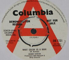 "BOBBY VINTON ~ WHAT COLOUR MAN b/w LOVE OR INFATUATION ~ UK DEMO PROMO 7"" SINGLE"