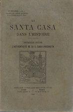 THOMAS - LA SANTA CASA DANS L'HISTOIRE L'AUTHENTICITE DE LA CASA-LIVRE ANCIEN XX