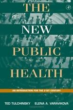The New Public Health : An Introduction for the 21st Century