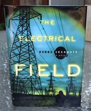 The Electrical Field by Kerri Sakamoto (1999) First American Edition