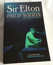 Sir Elton The Definitive Biography of Elton John by Philip Norman