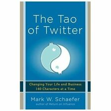 The Tao of Twitter: Changing Your Life and Business 140 Characters at -ExLibrary