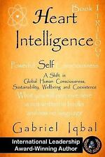 1st Book of Trilogy: Heart Intelligence : Powerful Self Consciousness by...