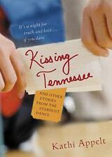 Kissing Tennessee: and Other Stories from the Stardust Dance, Love & Romance, So