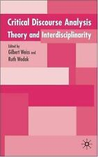 Critical Discourse Analysis : Theory and Interdisciplinarity (2007, Paperback)