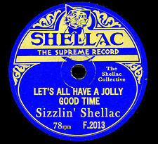 """IT'S HERE """" SIZZLIN' SHELLAC F 2013 """" 28 GREAT 78rpm GRAMOPHONE RECORDINGS ON CD"""