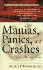 Manias, Panics and Crashes: A History of Financial Crisis (Wiley Investment Clas