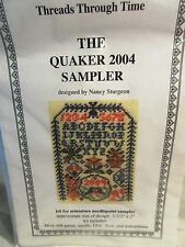 Threads Through Time THE QUAKER 2004 SAMPLER Counted Cross Stitch KIT
