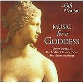 Music for a Goddess: Great Opera & Orchestral Classics for an Indulgent Moment