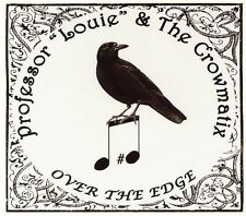 Professor Louie & The Crowmatix - Over the Edge (CD, 2000, Breeze Hill Records)