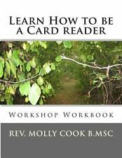 How to Be a Card Reader : Workshop Workbook by Molly Cook (2013, Paperback)