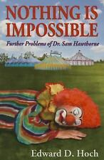 Nothing Is Impossible: Further Problems of Dr. Sam Hawthorne, Edward D. Hoch, Go