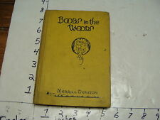 vintage book-BOOBS in the Woods by Merrill Dension, 1927 SIGNED BY AUTHOR