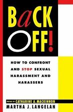 Back Off:  How to Confront and Stop Sexu Books