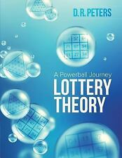 Lottery Theory : A Powerball Journey by D. R. Peters (2015, Paperback)