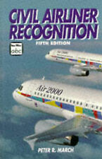 ABC Civil Airliner Recognition (Ian Allan ABC), Peter R. March, New Book