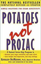 Potatoes Not Prozac Simple Solutions for Sugar Sensitivity