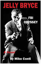 Jelly Bryce : FBI Odyssey (Book 2) by Mike Conti (2015, Paperback)