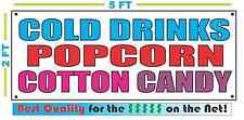 COLD DRINKS POPCORN COTTON CANDY Banner Sign NEW Size Best Quality for The $