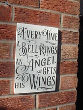 shabby vintage chic EVERY TIME A BELL RINGS AN ANGEL WINGS sign plaque 12x8