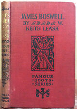 JAMES BOSWELL By W. Keith Leask, Famous Scots series, Scotland