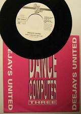 "DEEJAYS UNITED ""DANCE COMPUTER THREE"" - 7"" SINGLE"