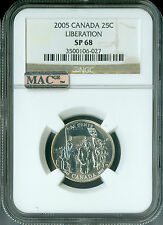 2005 CANADA LIBERATION 25 CENTS NGC MAC MS68 PQ 2ND FINEST 3,500 MINTED  *