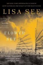 Flower Net: A Red Princess Mystery (Red Princess Mysteries) by See, Lisa, Good B