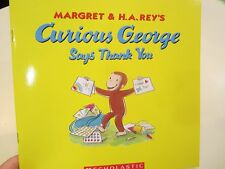 Curious George Says Thank You by Margret & H.A. Rey NEW Paperback