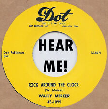 R&B/BLUES: WALLY MERCER-Rock Around The Clock/Yellow Hornet DOT - REPRO