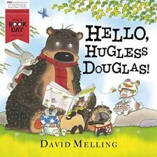 Hello, Hugless Douglas! by David Melling (World Book Day Edition 2014) New