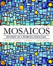 Mosaicos: Spanish as a World Language (6th Edition)