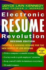 Electronic Resume Revolution : Creating a Winning Resume for the New World of...